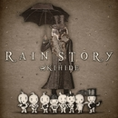 RAIN STORY/AKIHIDE