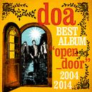 "doa BEST ALBUM ""open_door"" 2004-2014/doa"