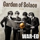 Garden of Solace/WAR-ED