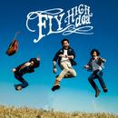 FLY HIGH/doa