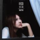 OVER/夏蓮<KAREN>