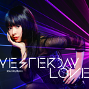 YESTERDAY LOVE/倉木麻衣