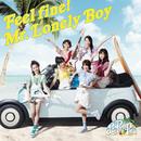 Feel fine! / Mr.Lonely Boy/La PomPon