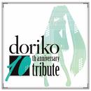 doriko 10th anniversary tribute/Various Airtist