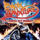 BACK TO THE MIXTURE/KNOCK OUT MONKEY