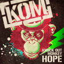 HOPE/KNOCK OUT MONKEY