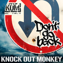 Don't go back/KNOCK OUT MONKEY