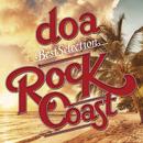 "doa Best Selection ""ROCK COAST""/doa"