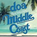 "doa Best Selection ""MIDDLE COAST""/doa"