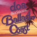 """doa Best Selection """"BALLAD COAST""""/doa"""