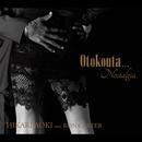Otokouta... Nostalgia/青紀ひかり