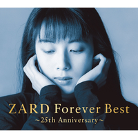 ZARD Forever Best ~25th Anniversary