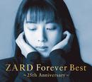 ZARD Forever Best ~25th Anniversary~/ZARD