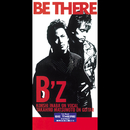 BE THERE/B'z