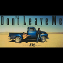Don't Leave Me/B'z
