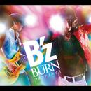 BURN -フメツノフェイス-/B'z