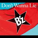 Don't Wanna Lie/B'z