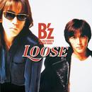 LOOSE/B'z