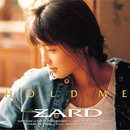 HOLD ME/ZARD