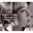 ZARD Request Best ~beautiful memory~/ZARD