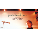 Just believe in love/ZARD