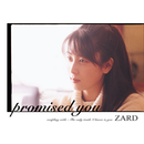 promised  you/ZARD