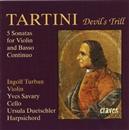 """悪魔のトリル""""トゥルバン・プレイズ・タルティーニ"""" タルティーニ:ヴァイオリンと通奏低音のための5つのソナタ/インゴルフ・トゥルバン イヴ・サヴァリー ウルズラ・デュッチェラー"""