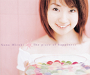 The place of happiness/水樹奈々