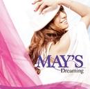 Dreaming/MAY'S