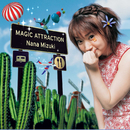 MAGIC ATTRACTION/水樹奈々