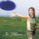 In Bloom/白石涼子