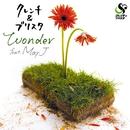 Wonder feat. May J./クレンチ&ブリスタ
