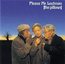 Please Mr.Lostman/the pillows