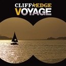 VOYAGE/CLIFF EDGE