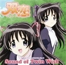 Sound of Twin Wish/双恋