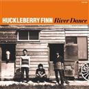 リバーダンス/HUCKLEBERRY FINN
