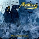 WHEN DEATH COMES/ARTILLERY