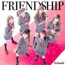FRIENDSHIP/Friends