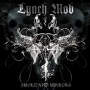 SMOKE AND MIRRORS/LYNCH MOB