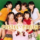 PASTEL☆PARTY/パステル