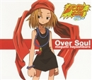 Over Soul/林原めぐみ