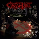 GENERATION WILD/CRASHDIET