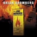 PLAYS JIMI HENDRIX/BRIAN BROMBERG