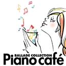 ピアノ・カフェ~バラード・コレクション/夢乃あつし