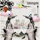 Brain Magic Show/カミナリグモ