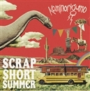 SCRAP SHORT SUMMER/カミナリグモ
