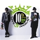 10th Anniversary Best Album「LOVE&MESSAGE」/クレンチ&ブリスタ