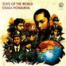 STATE OF THE WORLD/オーサカ=モノレール