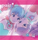 pair*/メーウ