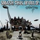 SMASH THIS WORLD!/カミナリグモ